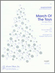 March Of The Toys (From Babes In Toyland)