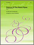 Dance Of The Reed Pipes (from The Nutcracker Suite)
