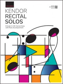 Kendor Recital Solos, Volume 2 - Bb Clarinet With Piano Accompaniment & MP3s