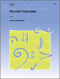 Piccolo Francaise (Digital Download Only)