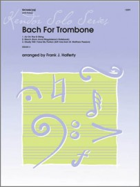 Bach For Trombone (Digital Download Only)