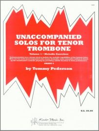 Unaccompanied Solos For Tenor Trombone, Volume 1 (Digital Download Only)