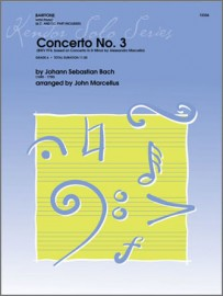 Concerto No. 3 (BWV 974, based on Concerto In D Minor by Alessandro Marcello)