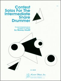 Contest Solos For The Intermediate Snare Drummer