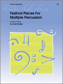 Festival Pieces For Multiple Percussion