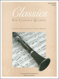 Classics For Clarinet Quartet -  3rd Bb Clarinet (Digital Download Only)