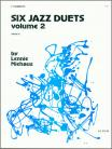 Six Jazz Duets, Volume 2