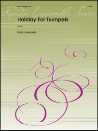 Holiday For Trumpets (Digital Download Only)