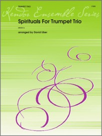 Spirituals For Trumpet Trio (Digital Download Only)