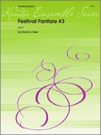 Festival Fanfare #3 (Digital Download Only)
