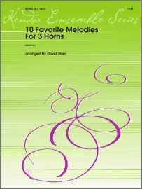 10 Favorite Melodies For 3 Horns (Digital Download Only)