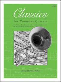 Classics For Trombone Quartet - Full Score