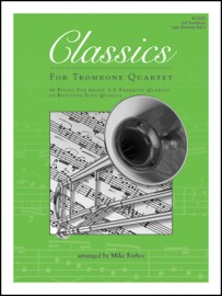 Classics For Trombone Quartet - 2nd Trombone