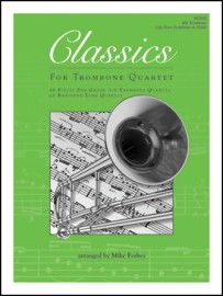 Classics For Trombone Quartet - 4th Trombone