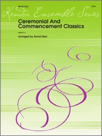 Ceremonial And Commencement Classics (Digital Download Only)