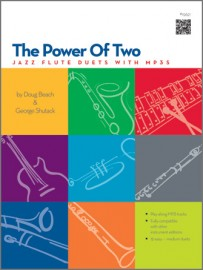 Power Of Two, The - Jazz Flute Duets with MP3's
