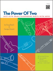 Power Of Two, The - Jazz Alto (Bari) Saxophone Duets With MP3s