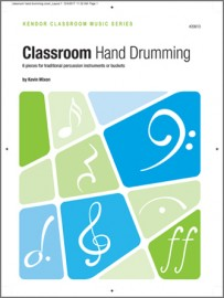 Classroom Hand Drumming (6 pieces for traditional percussion instruments or buckets)
