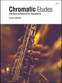 Chromatic Etudes And Sound Patterns For Saxophone