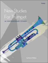 New Studies For Trumpet, 28 Contemporary Etudes