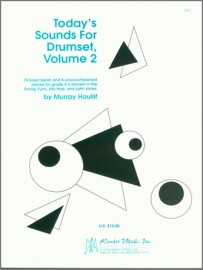 Today's Sounds For Drumset, Volume 2