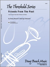 Friends From The Past (Digital Download Only)