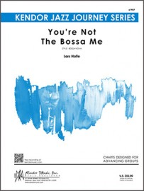 You're Not The Bossa Me (Digital Download Only)