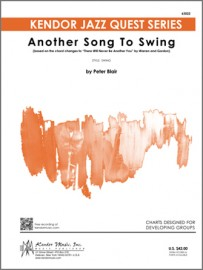Another Song To Swing (based on the chord changes to 'There Will Never Be Another You' by Warren and Gordon)