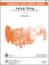 Swing Thing (based on the chord changes to 'It Don't Mean A Thing' by Duke Ellington)