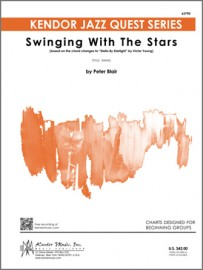 Swinging With The Stars (based on the chord changes to 'Stella By Starlight' by Victor Young)