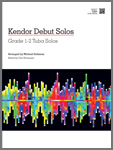 Kendor Debut Solos - Tuba with MP3s