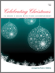 Celebrating Christmas (14 Grade 4 Solos With Piano Accompaniment)