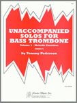 Unaccompanied Solos For Bass Trombone, Volume 1