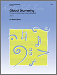 Global Drumming (10 Snare Drum Solos In Styles From Around The World)