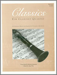 Classics For Clarinet Quartet - Full Score