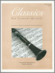 Classics For Clarinet Quartet - 1st Bb Clarinet