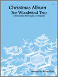 Christmas Album For Woodwind Trio (Digital Download Only)