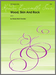 Wood, Skin And Rock (Digital Download Only)