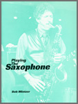 Playing The Saxophone (Digital Download Only)