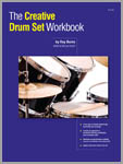 Creative Drum Set Workbook, The