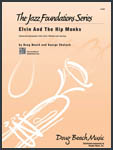 Elvin And The Hip Monks (Digital Download Only)