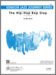 Hip-Hop Bop Stop, The