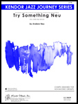Try Something Neu (Digital Download Only)